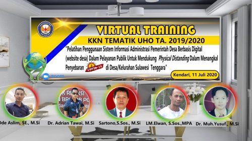 """VIRTUAL TRAINING KKN TEMATIK UHO DI TENGAH PANDEMI COVID-19 """"Berbagi Pengetahuan Sistem Informasi Pemerintahan Desa/Kelurahan Berbasis Digital (WEBDESA) di Provinsi Sulawesi Tenggara"""""""